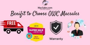 Benifit to choose OWC Macsales