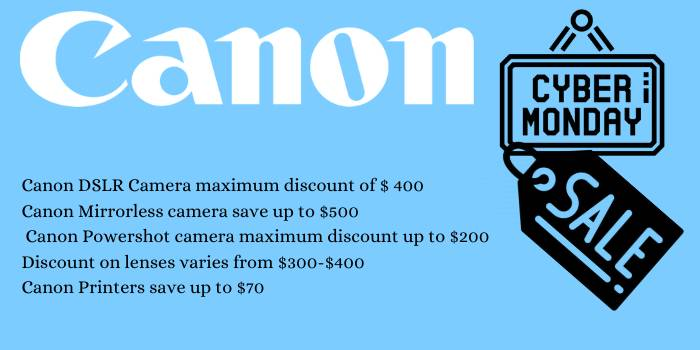 Canon Cyber Monday Quick Over View