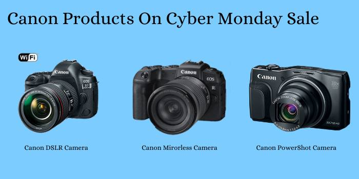 Canon Products on Cyber Monday Sale