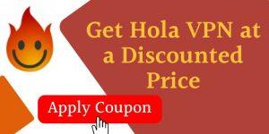 hola vpn discount coupon